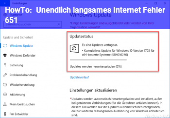 HowTo Unendlich langsames Internet / Fehler 651