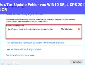 HowTo Update Fehler von WIN10 DELL XPS 20 I7 8 GB