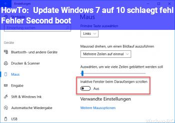 HowTo Update Windows 7 auf 10 schlägt fehl Fehler Second boot