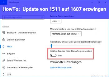 HowTo Update von 1511 auf 1607 erzwingen
