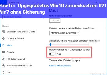 HowTo Upgegradetes Win10 zurücksetzen – Win7 ohne Sicherung?