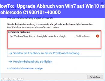 HowTo Upgrade Abbruch von Win7 auf Win10 mit Fehlercode C1900101-4000D