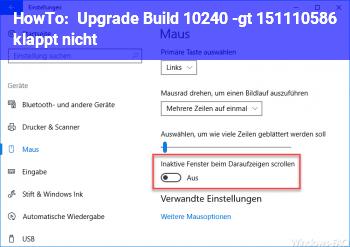 HowTo Upgrade Build 10240 -> 1511(10586) klappt nicht