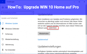 HowTo Upgrade WIN 10 Home auf Pro