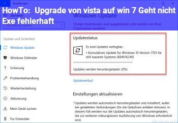 HowTo Upgrade von vista auf win 7 Geht nicht (Exe fehlerhaft)