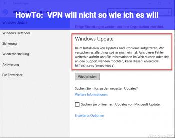 HowTo VPN will nicht so wie ich es will