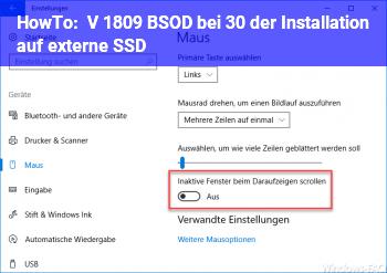 HowTo V. 1809 BSOD bei 30% der Installation auf externe SSD