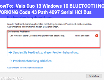 HowTo Vaio Duo 13, Windows 10: BLUETOOTH NOT WORKING, Code 43, Path 4097 (Serial HCI Bus)