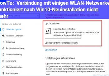 HowTo Verbindung mit einigen WLAN-Netzwerken funktioniert nach Win10-Neuinstallation nicht mehr
