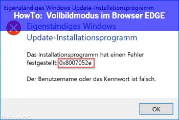 HowTo Vollbildmodus im Browser EDGE