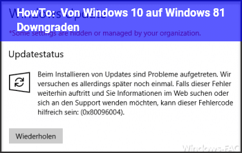 HowTo Von Windows 10 auf Windows 8.1 Downgraden
