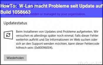 HowTo W-Lan macht Probleme seit Update auf Build 10586.63