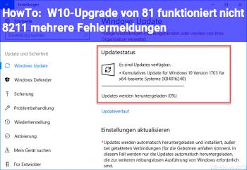 HowTo W10-Upgrade von 8.1 funktioniert nicht – mehrere Fehlermeldungen