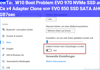 HowTo W10 Boot Problem, EVO 970 NVMe SSD auf PCe x4 Adapter (Clone von EVO 850 SSD SATA AHCI 6GB7sec.)