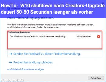 HowTo W10 shutdown nach Creators-Upgrade dauert 30-50 Secunden länger als vorher