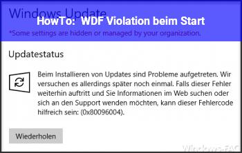 HowTo WDF_Violation beim Start