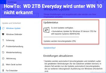 HowTo WD 2TB Everyday wird unter WIN 10 nicht erkannt