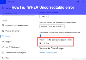HowTo WHEA_Uncorrectable_error