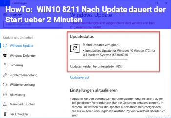 HowTo WIN10 – Nach Update dauert der Start über 2 Minuten