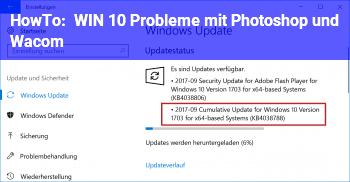 HowTo WIN 10 Probleme mit Photoshop und Wacom
