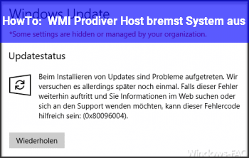 HowTo WMI Prodiver Host bremst System aus
