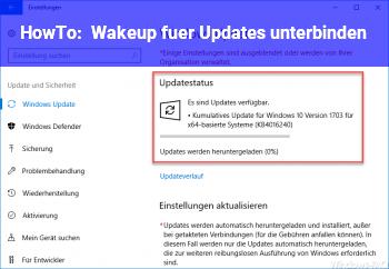 HowTo Wakeup für Updates unterbinden