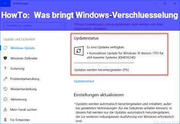 HowTo Was bringt Windows-Verschlüsselung