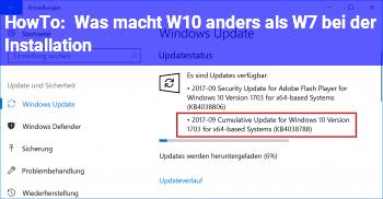 HowTo Was macht W10 anders als W7 bei der Installation?
