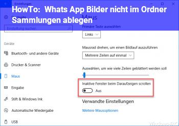 HowTo Whats App Bilder nicht im Ordner Sammlungen ablegen