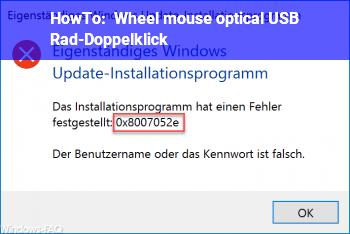 HowTo Wheel mouse optical USB: Rad-Doppelklick