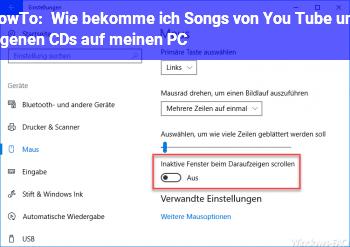 HowTo Wie bekomme ich Songs von You Tube und eigenen CDs auf meinen PC?
