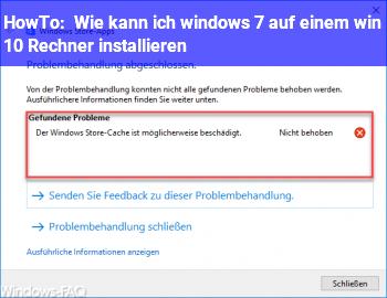 HowTo Wie kann ich windows 7 auf einem win 10 Rechner installieren?