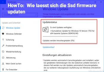 HowTo Wie lässt sich die Ssd firmware updaten ??