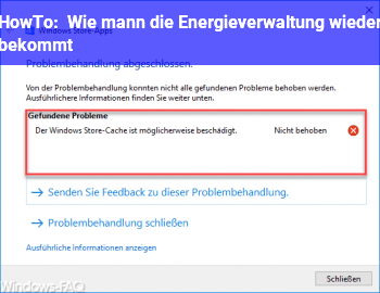 HowTo Wie mann die Energieverwaltung wieder bekommt.