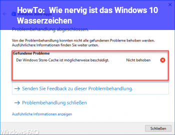 HowTo Wie nervig ist das Windows 10 Wasserzeichen?