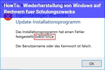 HowTo Wiederherstellung von Windows auf Rechnern für Schulungszwecke