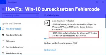 HowTo Win-10 zurücksetzen Fehlercode