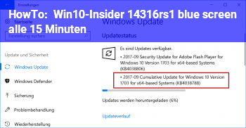 HowTo Win10-Insider 14316.rs1 blue screen alle 15 Minuten