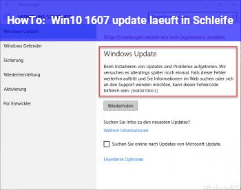 HowTo Win10 1607 update läuft in Schleife