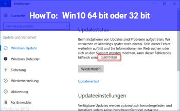 HowTo Win10 64 bit oder 32 bit ?!