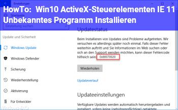 HowTo Win10 ActiveX-Steuerelementen IE 11 Unbekanntes Programm Installieren ?