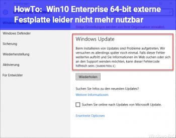 """HowTo Win10 Enterprise 64-bit: externe Festplatte """"leider"""" nicht mehr nutzbar"""