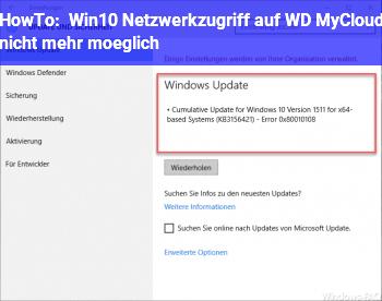 HowTo Win10 Netzwerkzugriff auf WD MyCloud nicht mehr möglich