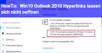 HowTo Win10/ Outlook 2010 Hyperlinks lassen sich nicht öffnen