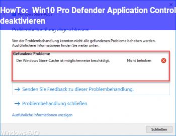 HowTo Win10 Pro: Defender Application Control deaktivieren?