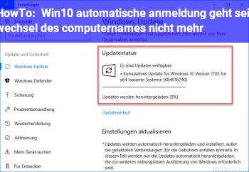 HowTo Win10 automatische anmeldung geht seit wechsel des computernames nicht mehr