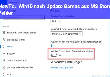 HowTo Win10 nach Update Games aus MS Store Fehler