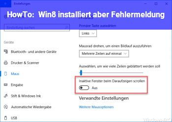 HowTo Win8 installiert, aber Fehlermeldung