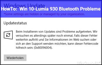 HowTo Win 10-Lumia 930 Bluetooth Probleme