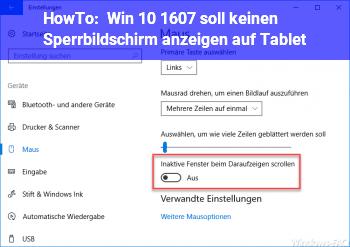 HowTo Win 10 (1607) soll keinen Sperrbildschirm anzeigen (auf Tablet)